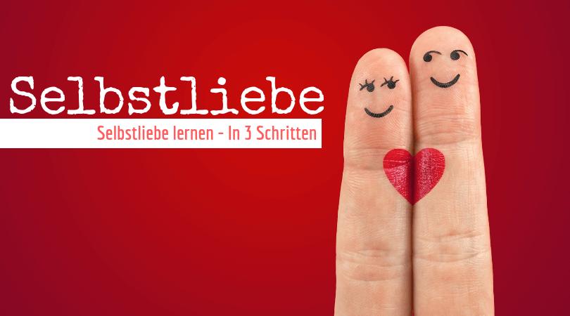 Selbstliebe lernen - Psychologie, Aachen, Coaching, Glücklichsein
